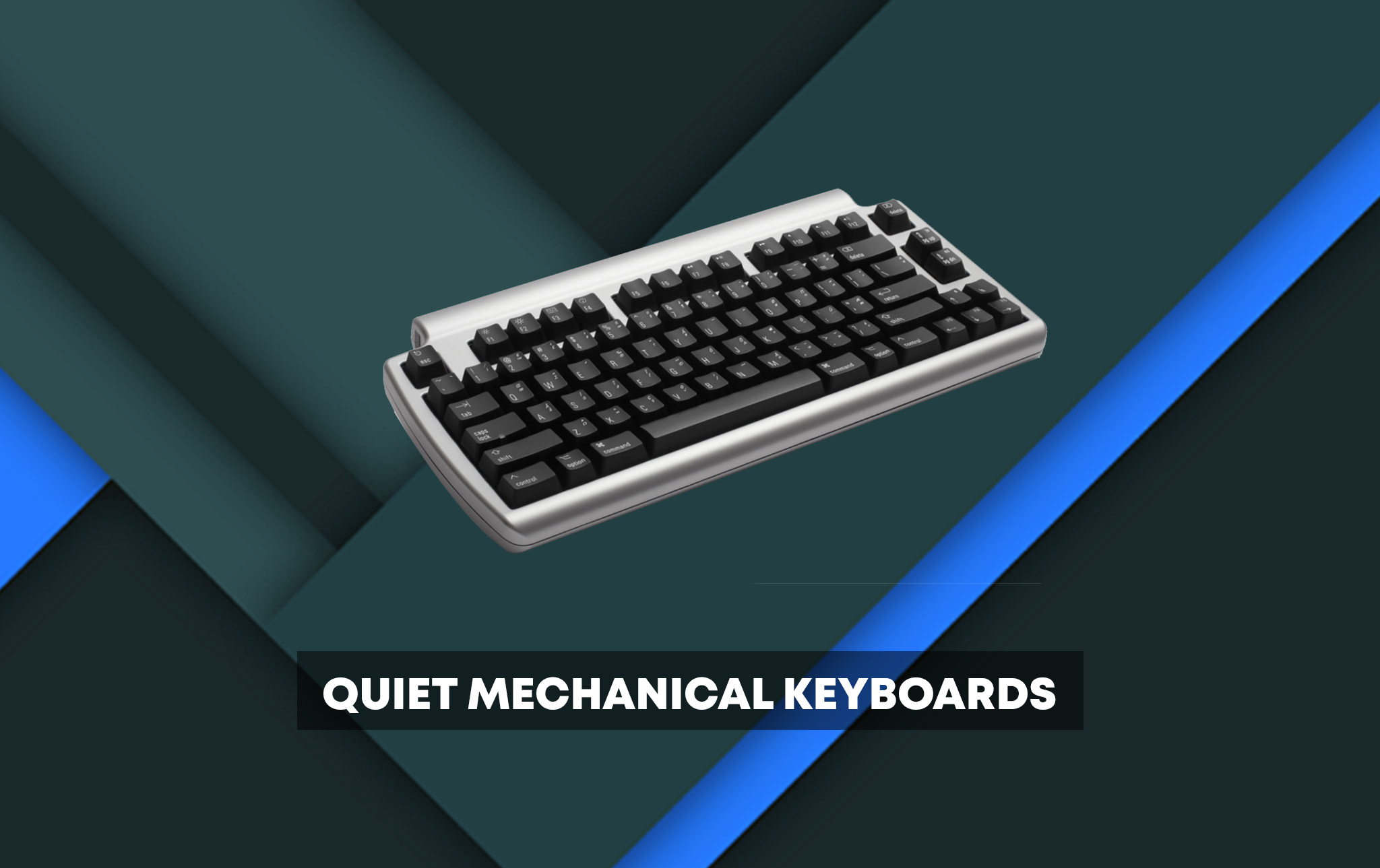 80365ab8fab 10 Quiet Mechanical Keyboards: The Buyer's Guide (2019)