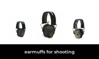 47 Best earmuffs for shooting in 2021: According to Experts.